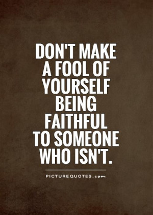 Faithful Quotes About Being Yourself