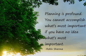 Planning Is Profound You Cannot Accomplish What's Most Important If ...