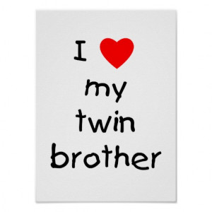 Love My Twin Brother Posters