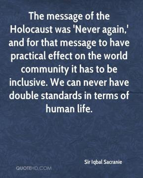 ... iqbal-sacranie-quote-the-message-of-the-holocaust-was-never-again.jpg