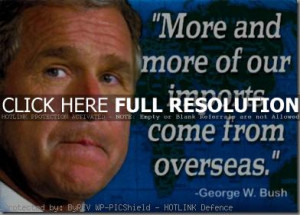 George W. Bush Quotes and Sayings, wisdom, wise