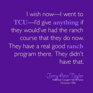 quote from National Cowgirl Hall of Fame Honoree Jerry Ann Taylor ...