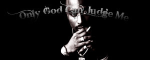 Tupac (Only God Can Judge Me) fb cover by freshofficial