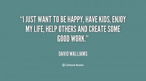 quote-David-Walliams-i-just-want-to-be-happy-have-2828.png