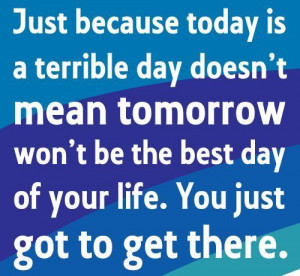Just Because Today Is A Terrible Day