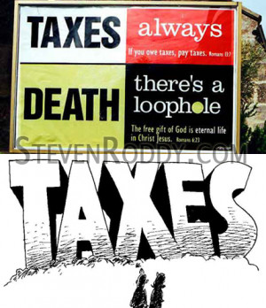 ... quotes revolving around the dreadful subject of taxes and tax