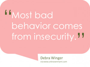 Insecurity causes us to be self-centered since we are always looking ...