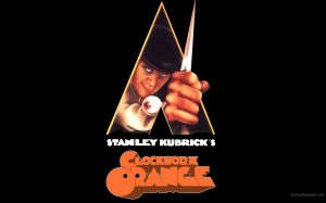 Clockwork Orange A Clockwork Orange