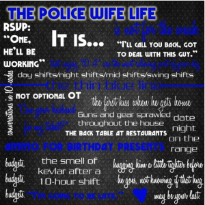 Police wife life...lol dinners in the back of restaurants. He already ...