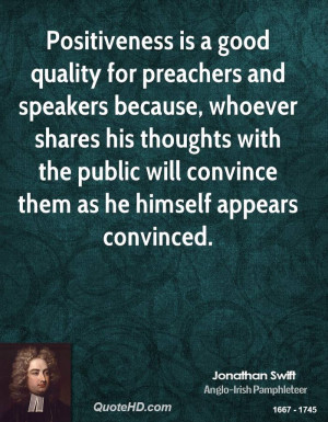 Positiveness is a good quality for preachers and speakers because ...