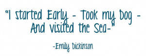 Emily Dickinson Quotes On Writing | Inspirational Dog Quote #1