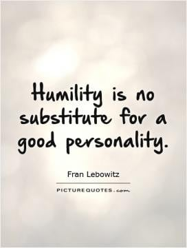 Too Much Humility Is Pride