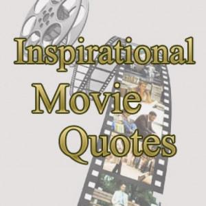 best motivational movie quotes