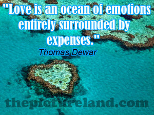 Cute Funny Quotes Sayings About Love Being Ocean Of Expenses