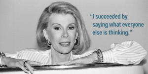 Career Quotes From Joan Rivers On How To Be Successful