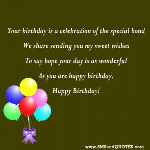 Your birthday is a celebration of the special bond