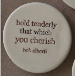 Kylie Johnson ceramic quote magnet - hold tenderly - Biome - Biome