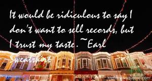 Favorite Earl Sweatshirt Quotes