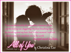 New Adult~ALL OF YOU by Christina Lee