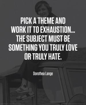 Dorothea Lange photographer quotes