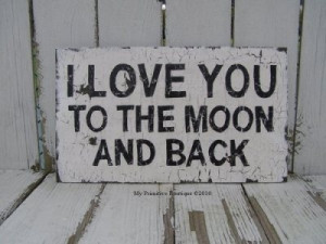 love you to the moon and back (and back, and back).