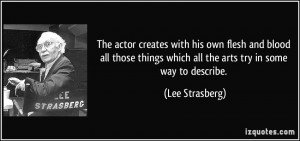 More Lee Strasberg Quotes