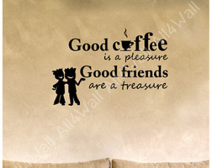 Back > Quotes For > Coffee And Friends Quotes