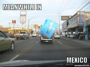 Meanwhile In - aw stfu I'm mexican and this is not funny... doesn