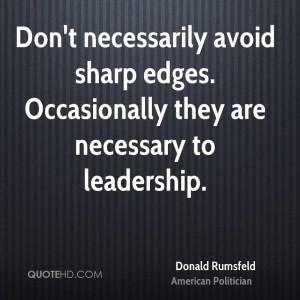 donald-rumsfeld-donald-rumsfeld-dont-necessarily-avoid-sharp-edges.jpg