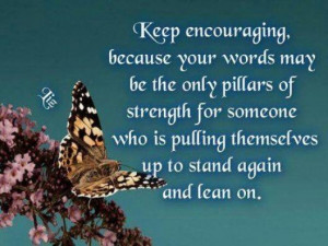keep encouraging others