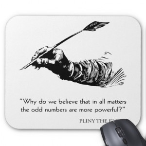 pliny_the_elder_quote_odd_numbers_quotes_mousepad ...