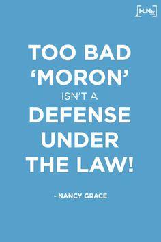 Nancy Grace at 8/10 p.m. EST on HLN! #Quotes law, nancy grace funny ...