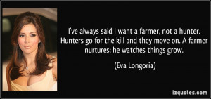 More Eva Longoria Quotes