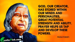 God Our Creator Quote by Abdul Kalam @ Quotespick.com
