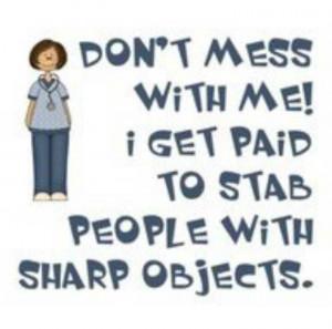 : http://www.nursebuff.com/2013/07/funny-nurses-quotes/ Nurs Humor ...