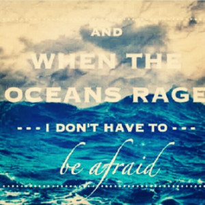 When Oceans rage