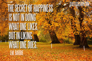 Secretly Liking Someone Quotes The secret of happiness is not