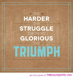 quotes about life struggles inspirational quotes about life struggles ...