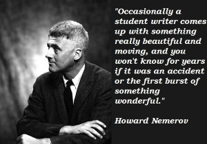 Howard nemerov famous quotes 3