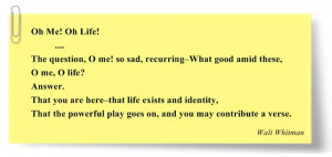 Oh Me! Oh Life! by Walt Whitman | Notas | Pinterest