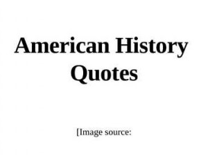 History Quotations From Famous People