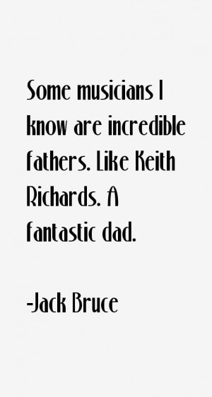 View All Jack Bruce Quotes