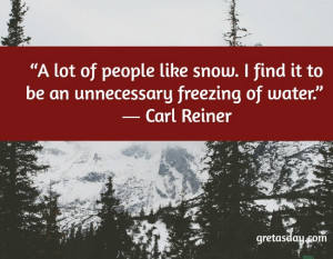Humorous and Funny Snow Quotes