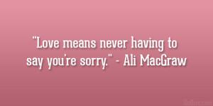 Ali MacGraw Quote