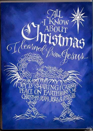 All I know about Christmas I learned from Jesus Calligram Words: Joy ...