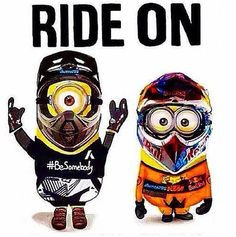 ... quotes bikes minions dirt bike races motocross dirt bikes humor