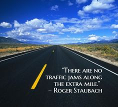 ... along the extra mile roger staubach # quotes more staubach quotes 1