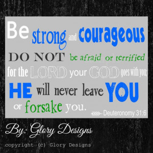 Scripture Art bible verse Be Strong and Courageous by glorydesigns, $6 ...
