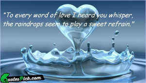 To Every Word Of Love by unknown Picture Quotes