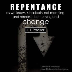 Artistic Quotation – J. I. Packer on Repentance